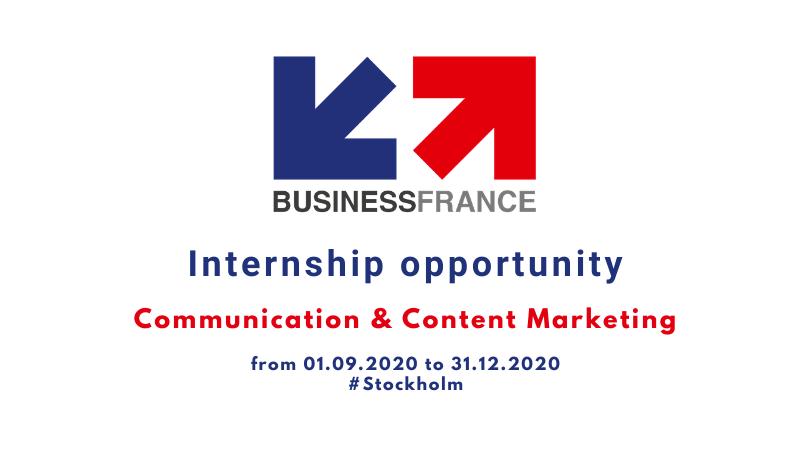 Internship Communication & Content Marketing - Business France Stockholm