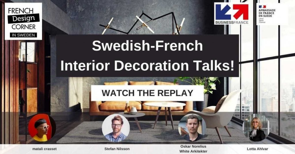Watch the replay - The Swedish-French interior decoration talks